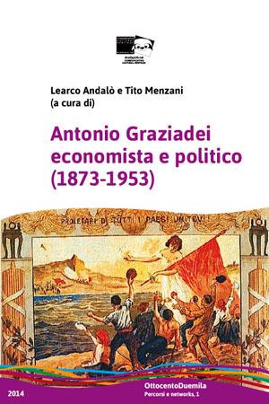 Antonio Graziadei economista e politico (1873-1953)