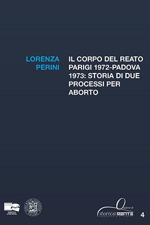 Il corpo del reato. Parigi 1972-Padova 1973: storia di due processi per aborto