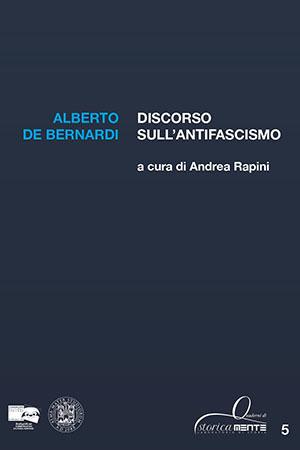 Discorso sull'antifascismo. A cura di Andrea Rapini