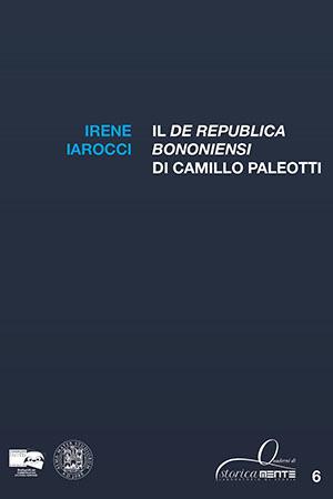 Il De Republica Bononiensi di Camillo Paleotti
