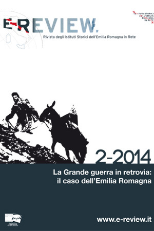 E-Review 2-2014. La Grande guerra in retrovia. Il caso dell'Emilia Romagna