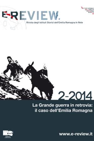 E-Review 2-2014. La Grande guerra in retrovia. Il caso dell'Emilia Romagna