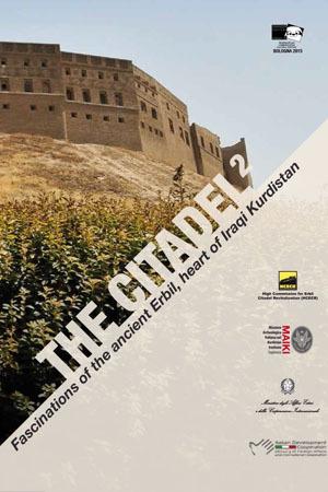 The Citadel 2. Fascinations of ancient Erbil, heart of Iraqi Kurdistan