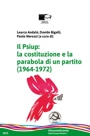 Il Psiup: la costituzione e la parabola di un partito (1964-1972)