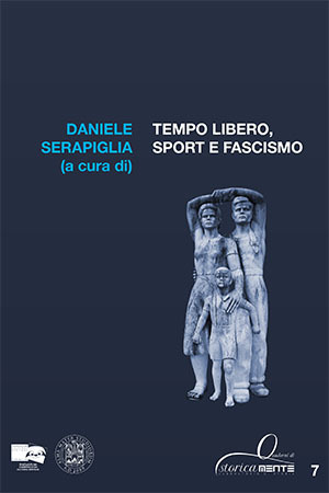 Tempo libero, sport e fascismo