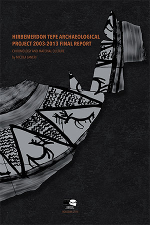 Hirbemerdon Tepe Archaeological Project 2003-2013 Final Report:  Chronology and material culture