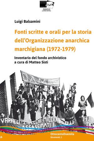 Fonti scritte e orali per la storia dell'Organizzazione anarchica marchigiana