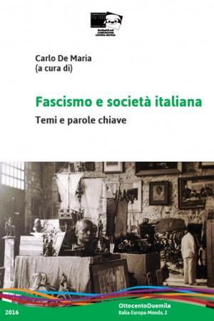Fascismo e società italiana. Temi e parole chiave