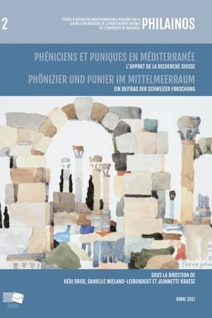 Phéniciens et Puniques en Méditerranée: l'apport de la recherche suisse / Phönizier und Punier im Mittelmeerraum: ein Beitrag der Schweizer Forschung