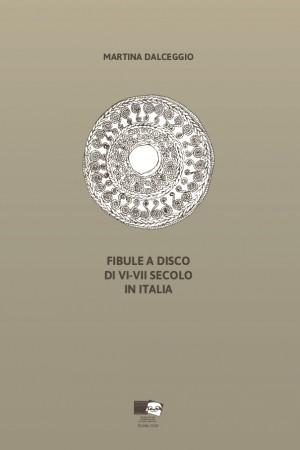 Fibule a disco di VI-VII secolo in Italia