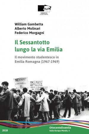 Il Sessantotto lungo la via Emilia Il movimento studentesco in Emilia Romagna (1967-1969)