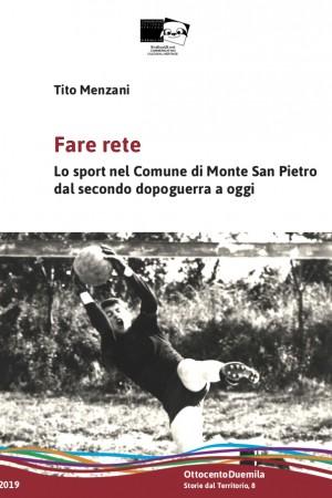 Fare rete. Lo sport nel Comune di Monte San Pietro dal secondo dopoguerra a oggi