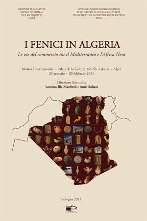 I Fenici in Algeria. Le vie del commercio tra il Mediterraneo e l'Africa Nera