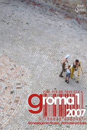 Groma 1. Archeologia tra Piceno, Dalmazia ed Epiro