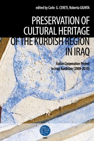 Preservation of Cultural Heritage of the Kurdish Region in Iraq. Italian Cooperation Project in Iraqi Kurdistan (2009-2010)